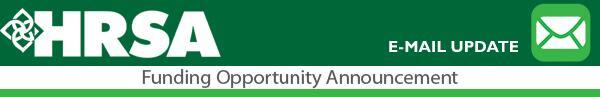 HRSA Grants - All Funding Opportunities (NOFOs) Update