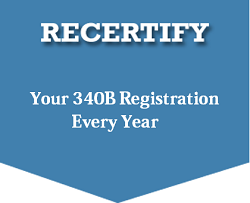 Recertify your 340B registration every year