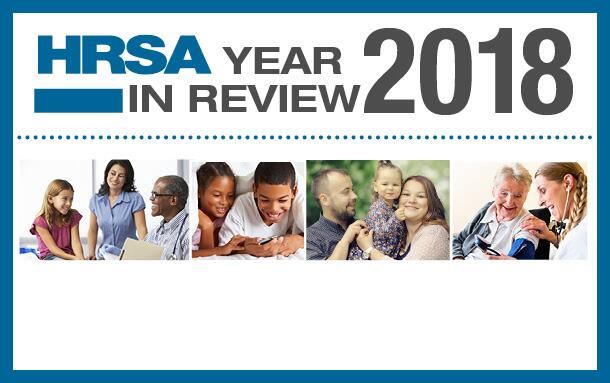 HRSA 2018 Year in Review