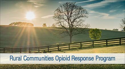 Rural Communities Opioid Response Program