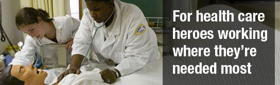 """For health care heroes working where they're needed most"" image."